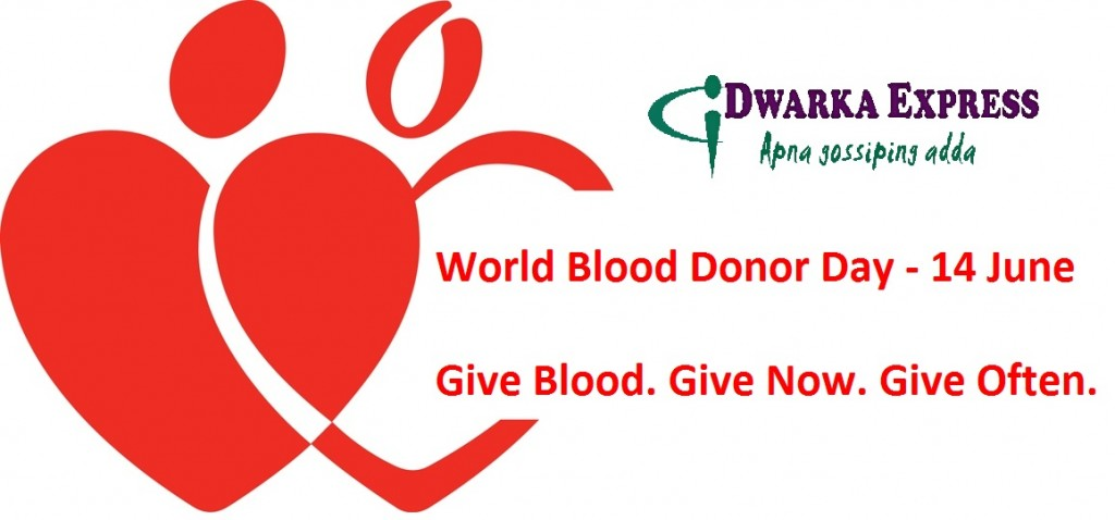 blood donor day - dwarkaexpress